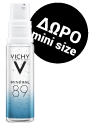 Vichy Με κάθε αγορά περιποίησης προσώπου Vichy 20e και άνω , Δωρο mineral 89 3337875635837 10ml